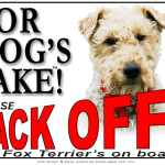 Fox Terrier Back Off Sign